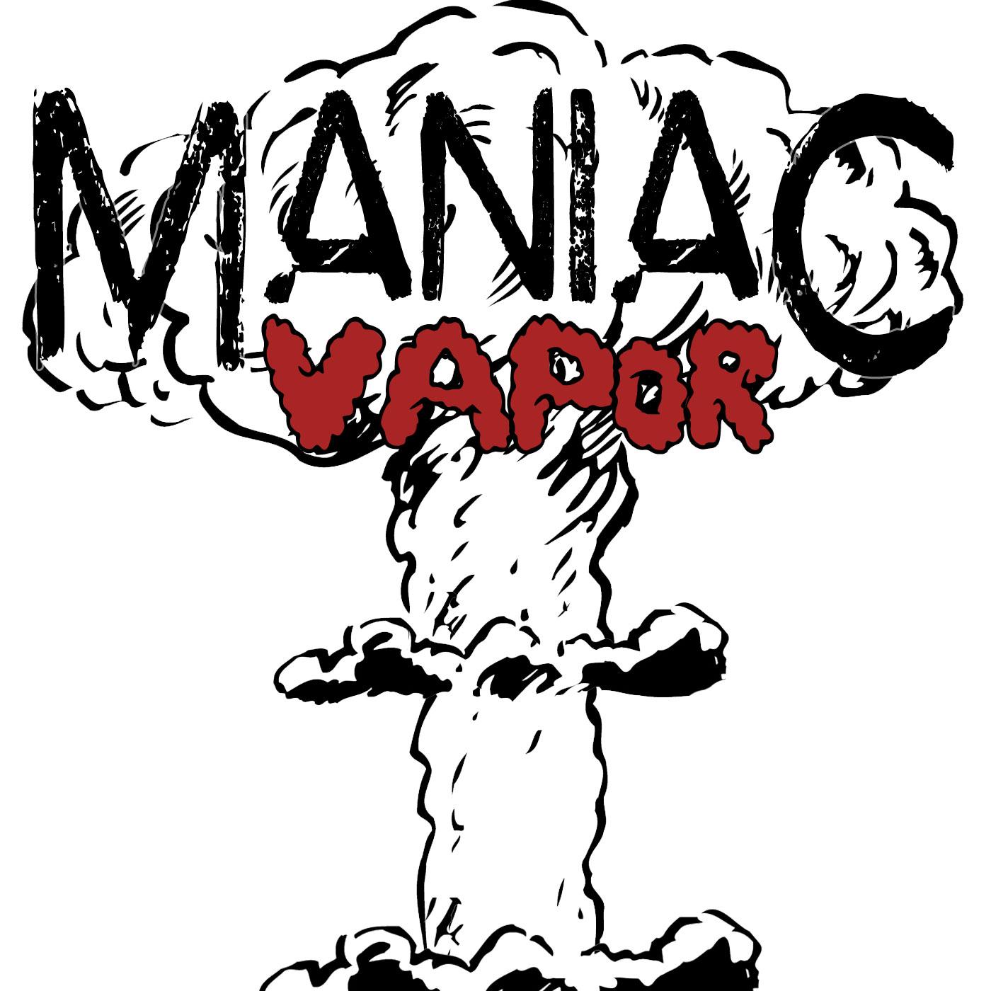 Maniac Vapor